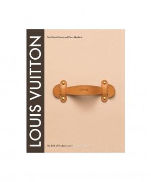 Louis Vuitton: The Birth of Modern Luxury 1
